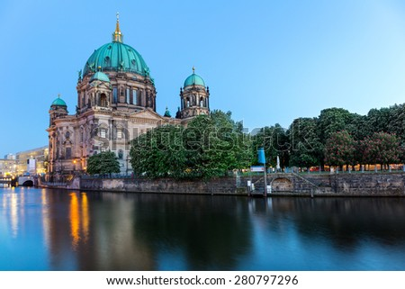 Berlin Cathedral on Museum Island in the Blue Hour, Germany - stock photo