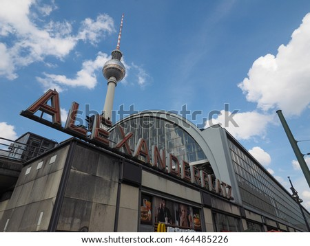 BERLIN, GERMANY - CIRCA JUNE 2016: Alexanderplatz square with Fernsehturm (meaning TV tower)