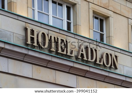 Berlin, Germany - march 30, 2016: Logo of famous Hotel Adlon in Berlin, Germany. The Adlon is Berlins most luxurious hotel.