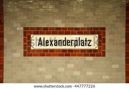 BERLIN, GERMANY - May, 15: Alexanderplatz underground station sign