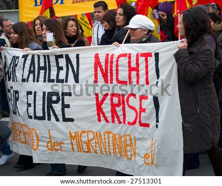 "BERLIN – MARCH 28 : Demonstration of ""We won't pay for your crisis"" March 28, 2009 in Berlin, Germany. Similar protests were held through European cities a few days ahead of the G20 Summit in London."