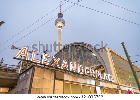 BERLIN - NOVEMBER 15, 2013: Alexanderplatz lights at night. Alexanderplatz is a large square and transport hub, named in honor of a visit of the Russian Emperor Alexander I