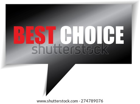 Best choice black speech bubbles square template | business banner with symbol icon.  - stock photo