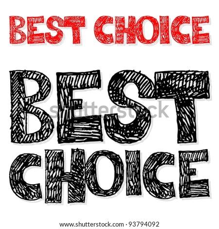 best choice, crazy doodle - stock photo