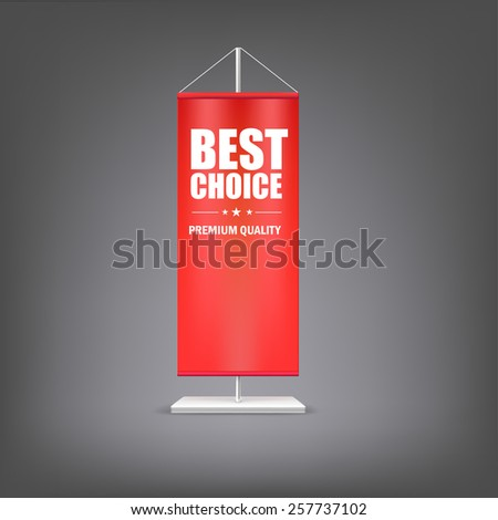 Best chose. Vertical red flag at the pillar. Advertising for your business events. - stock photo