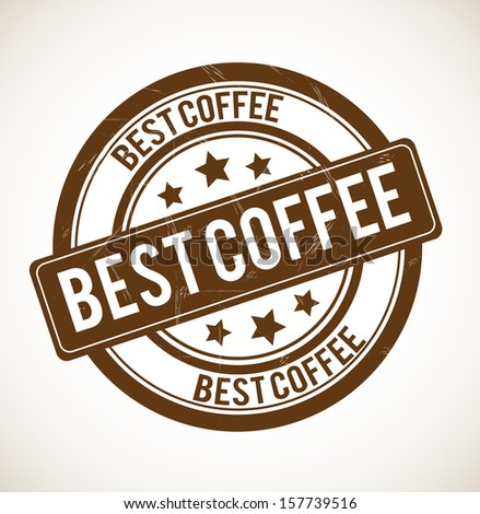 BEST COFFEE - old fashioned, rubber stamp. - stock photo