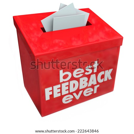 Best Feedback Ever words on red suggestion box for great comments, input and ideas - stock photo