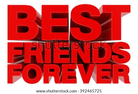 Best Friends Forever Word On White Stock Illustration 392465725