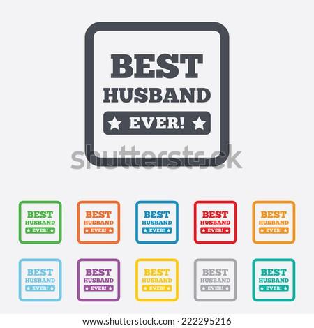Best husband ever sign icon award symbol exclamation mark round