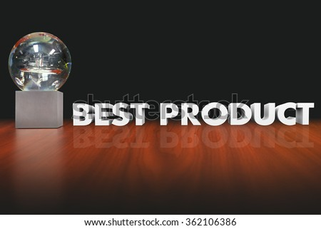 Best Product words in 3d letters beside an award, trophy or prize for the favorite, best reviewed or top recommended choice or option
