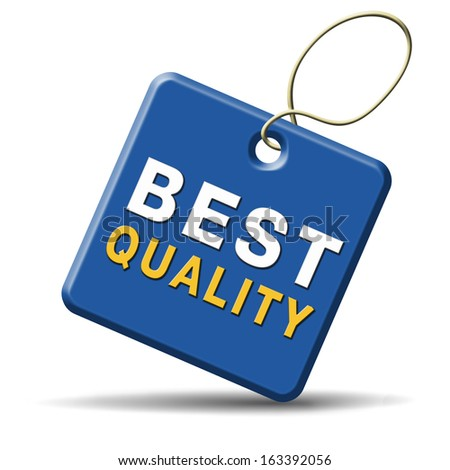 best quality best of best label qualities certificate 100% guaranteed top product