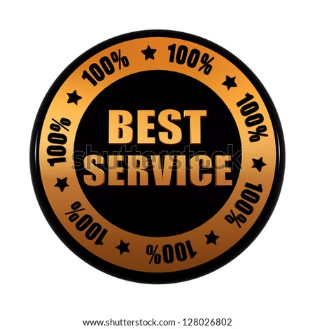 best service 100 percentages - text in 3d golden black circle label with stars, business concept - stock photo