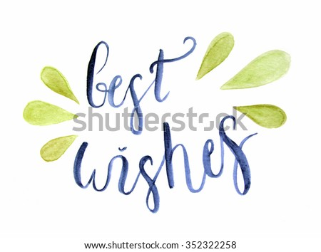 Best Wishes Lettering Handdrawn Inscription Watercolor Stock ...
