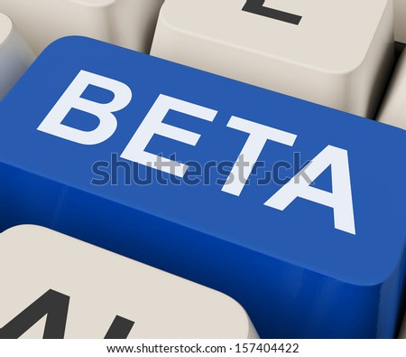 Beta Key Showing Development Or Demo Version - stock photo