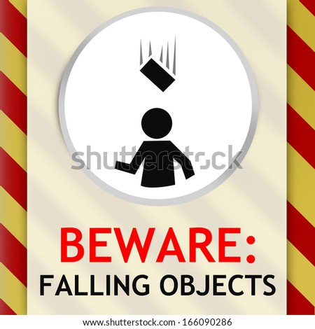 Beware: Falling Object signs for Maintenance and Construction Work use - stock photo