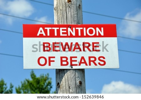 Beware of bears sign - stock photo