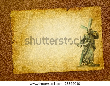 Biblical scene - Passion of the Christ on Good Friday, Jesus Christ carrying his cross on Calvary. Statue of Christ on the old parchment background. - stock photo