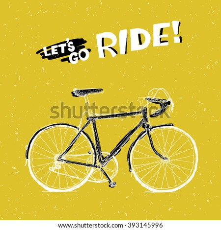 """Bicycle Illustration with Phrase """"Let's Go Ride"""" on Yellow Textured Background. Raster version - stock photo"""