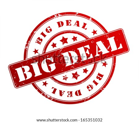 big deal stamp  - stock photo