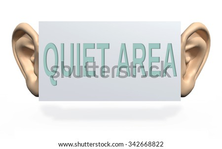 "big ears beside a panel with written ""quite area"", 3d illustration"