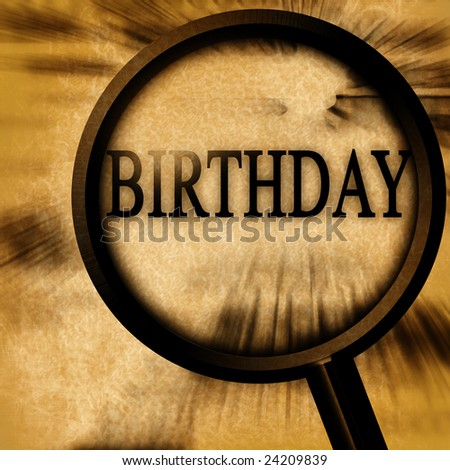 birthday on a grunge background with a magnifier