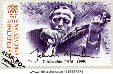 BISHKEK, KYRGYZSTAN - SEPTEMBER 08, 2016: A stamp printed in Kyrgyzstan shows Yehudi Menuhin (1916-1999), composer