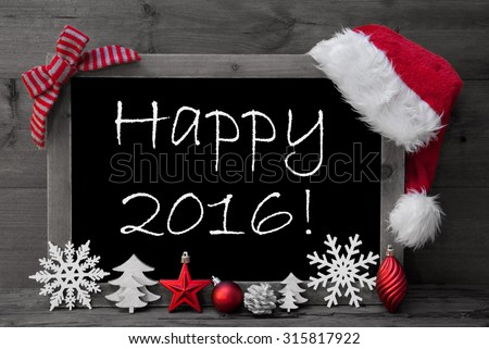 Black And White Blackboard With Red Santa Hat And Christmas Decoration like Snowflake, Tree, Christmas Ball, Fir Cone, Star. English Text Happy 2016. Wooden Background - stock photo