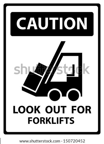 Black and White Caution Plate For Safety Present By Caution and Look Out For Forklifts Text With Forklift Sign Isolated on White Background  - stock photo