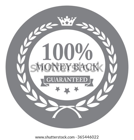 Black Circle 100% Money Back Guaranteed, Campaign Promotion, Product Label, Infographics Flat Icon, Sign, Sticker Isolated on White Background  - stock photo
