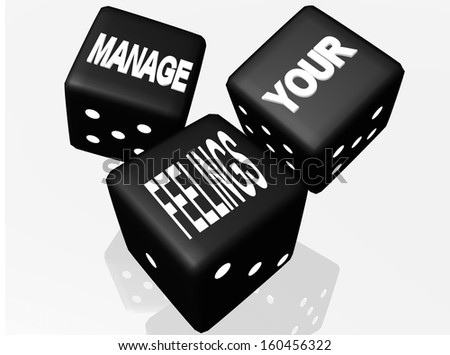 "black dices ""manage your feelings""  - stock photo"