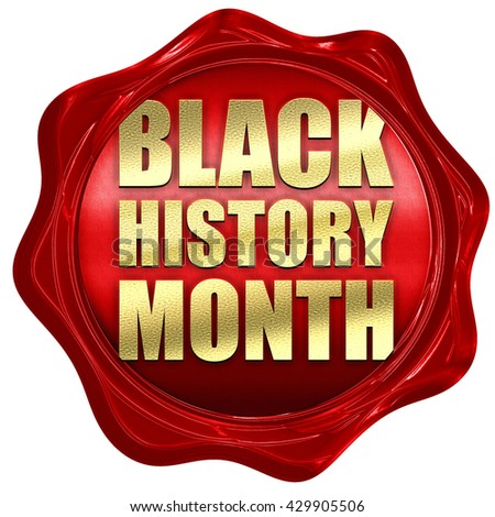 black history month, 3D rendering, a red wax seal - stock photo
