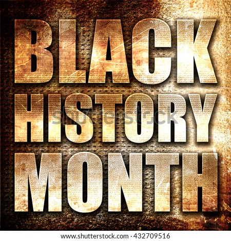 black history month, 3D rendering, metal text on rust background - stock photo
