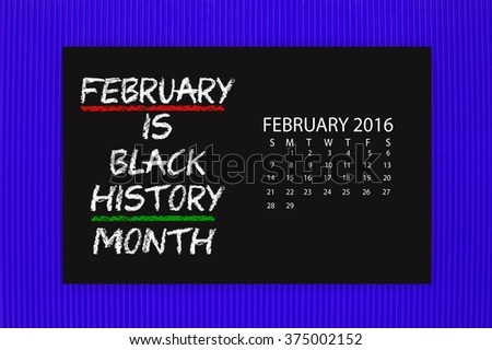 Black History Month February 2016  Calendar Blackboard hanging on blue textured background - stock photo