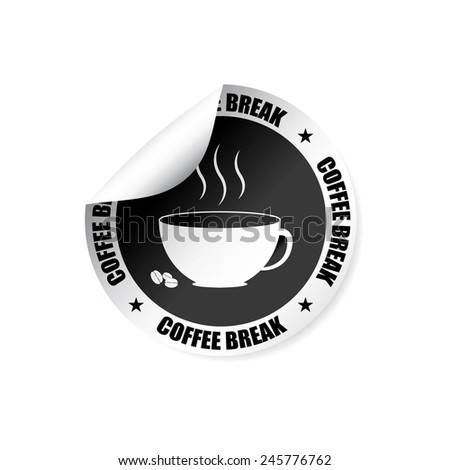 Black Label, Stamp, Sticker, Sign And Symbol With Coffee Break Text, White Cup.