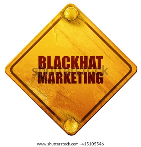 blackhat marketing, 3D rendering, isolated grunge yellow road si - stock photo