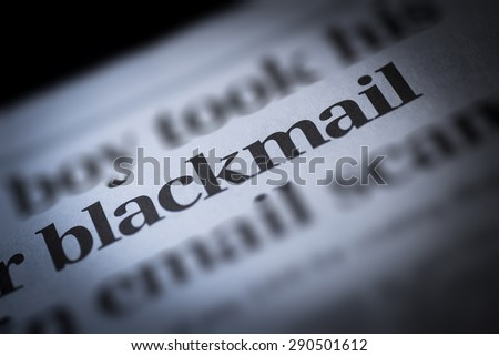 Blackmail written newspaper, shallow dof, real newspaper. - stock photo