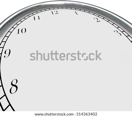 Blank clock face background to illustrate a time concept and including blank copy space for placing or typing your own words, text or message - stock photo