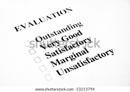Blank evaluation with the focus being on the words very good and satisfactory. - stock photo