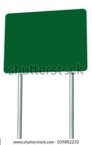 Blank Green Road Sign Isolated, Large Perspective Copy Space, White Frame Roadside Signpost Signboard Pole Post Empty Traffic Signage - stock photo