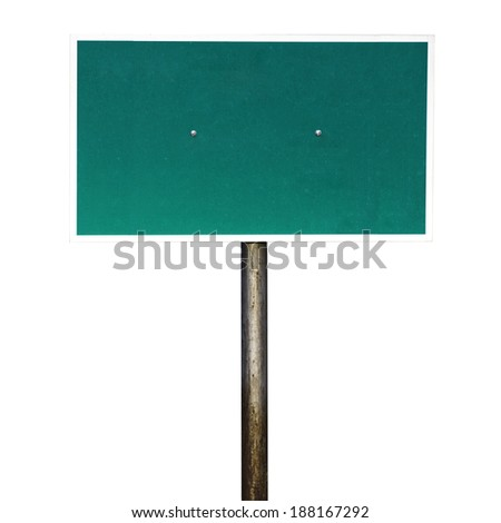 Blank Green Road Sign Isolated on white background with clipping path