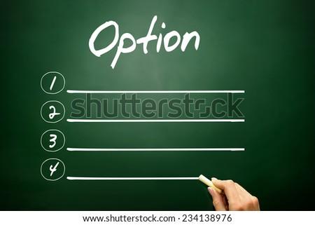 Blank OPTION list concept on blackboard - stock photo