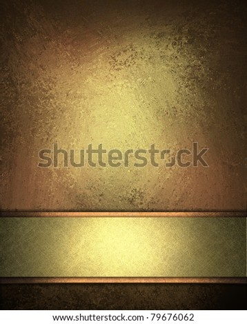 blank warm burnished gold sign with empty elegant gold strip for adding your text, with old distressed grunge textured wall in background - stock photo