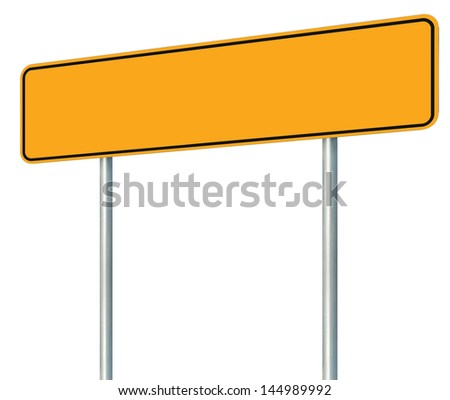 Blank Yellow Road Sign, Isolated Large Warning Copy Space, Black Frame Roadside Signpost Signboard Pole Post Empty Traffic Signage Perspective - stock photo