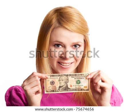 blond girl with a ten dollars banknote, isolated against white background