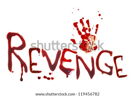 Bloody letters and a hand-print showing revenge