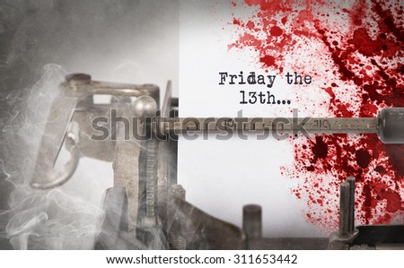 Bloody note - Vintage inscription made by old typewriter, Friday the 13th - stock photo