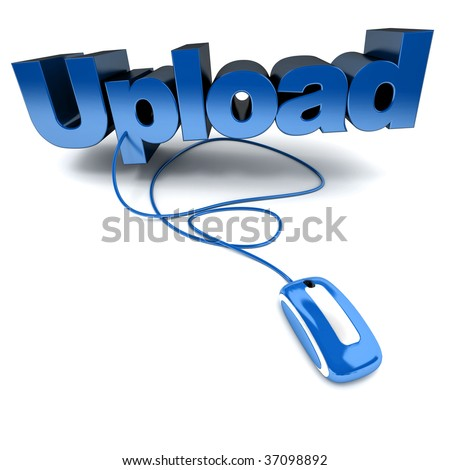 Blue and white 3D illustration of the word upload connected to a computer mouse
