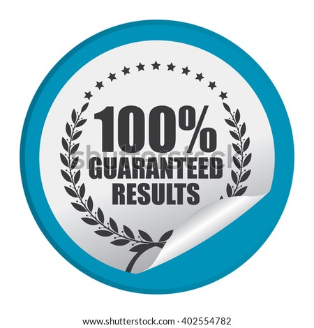 Blue Circle 100% Guaranteed Reliable Product Label, Campaign Promotion Infographics Flat Icon, Peeling Sticker, Sign Isolated on White Background  - stock photo