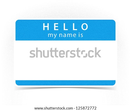 Blue color name tag blank sticker HELLO my name is with drop gray shadow on white background. This image is a bitmap copy my vector illustration