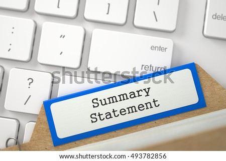 Blue File Card with Summary Statement on Background of Modern Metallic Keyboard. Closeup View. Blurred Illustration. 3D Rendering.